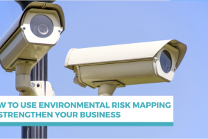 How to use environmental risk management mapping to strengthen your business