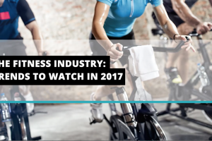 The fitness industry: Trends to watch in 2017