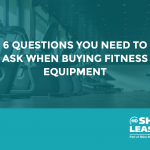 Questions to ask when purchasing fitness equipment