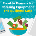 Flexible finance for catering equipment