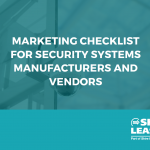 Marketing checklist for security manufacturers and vendors