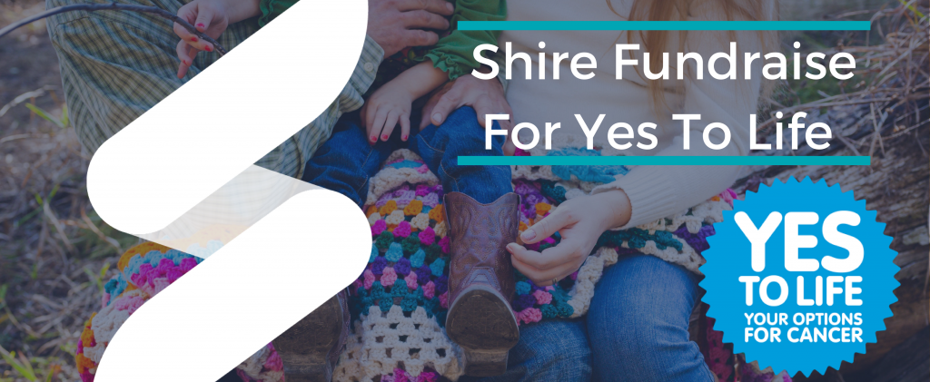 Shire Fundraise For Yes To Life